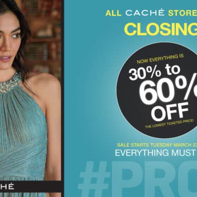 Cache is Closing its Stores – Hurry! Shop Now!