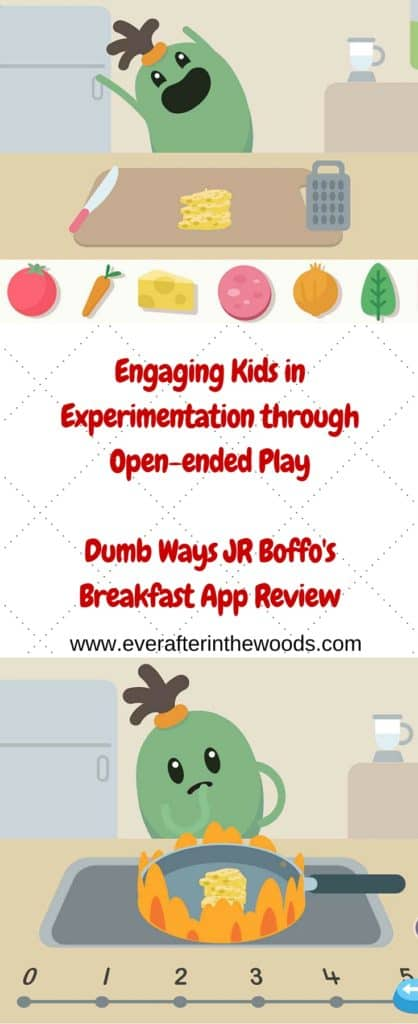 Engaging Kids in Experimentation through Open-ended PlayDumb Ways JR Boffo's Breakfast App Review