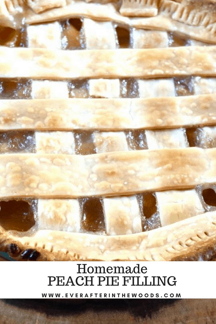 Homemade Peach Pie Filling Ever After In The Woods
