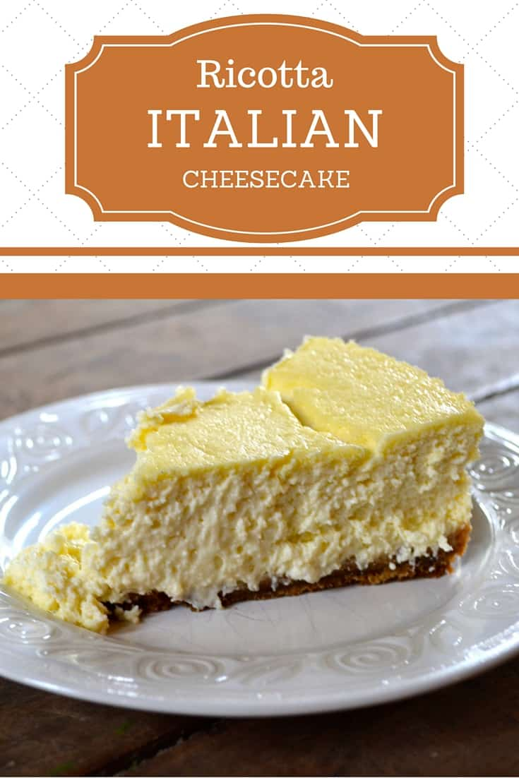 Italian Ricotta Cheesecake - Ever After in the Woods