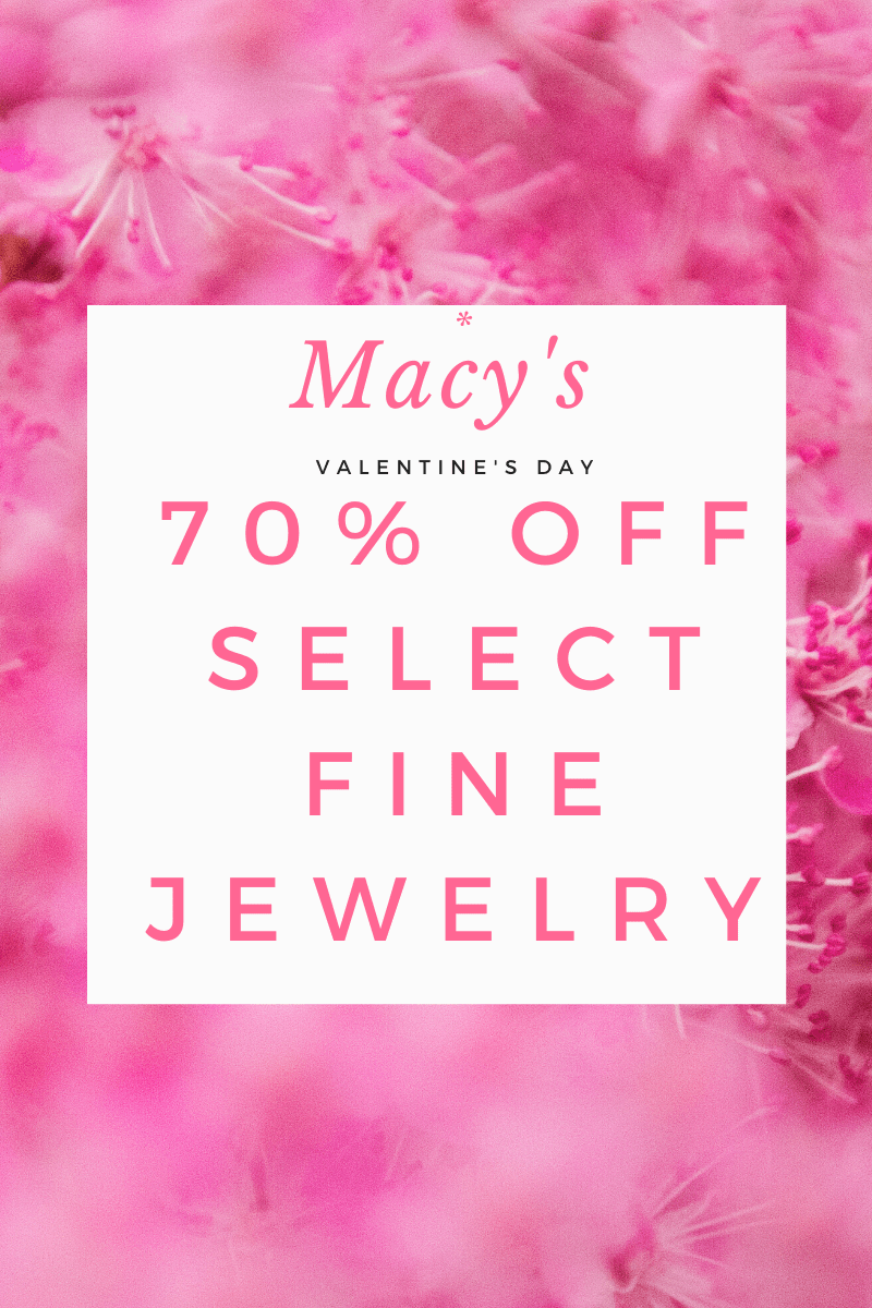 Be Ready for Valentine's Day - 70% Off Select Fine Jewelry at Macy's