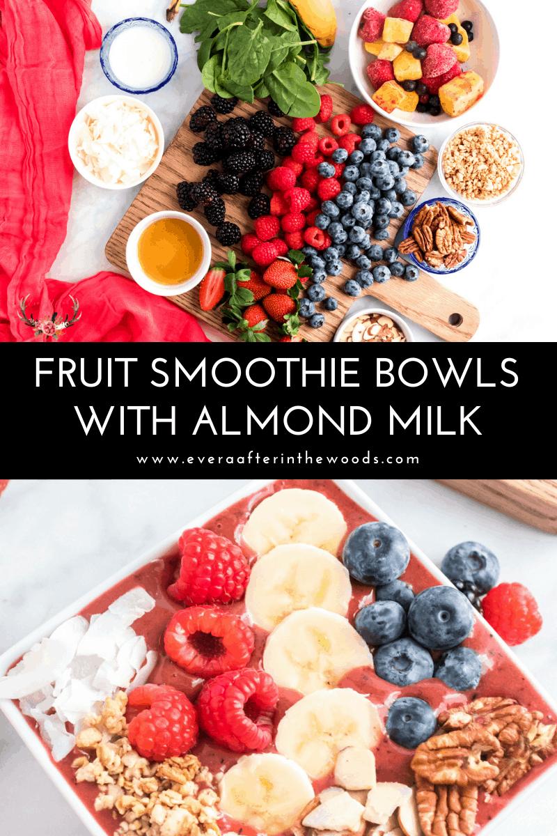 Smoothie Bowl with Almond Milk