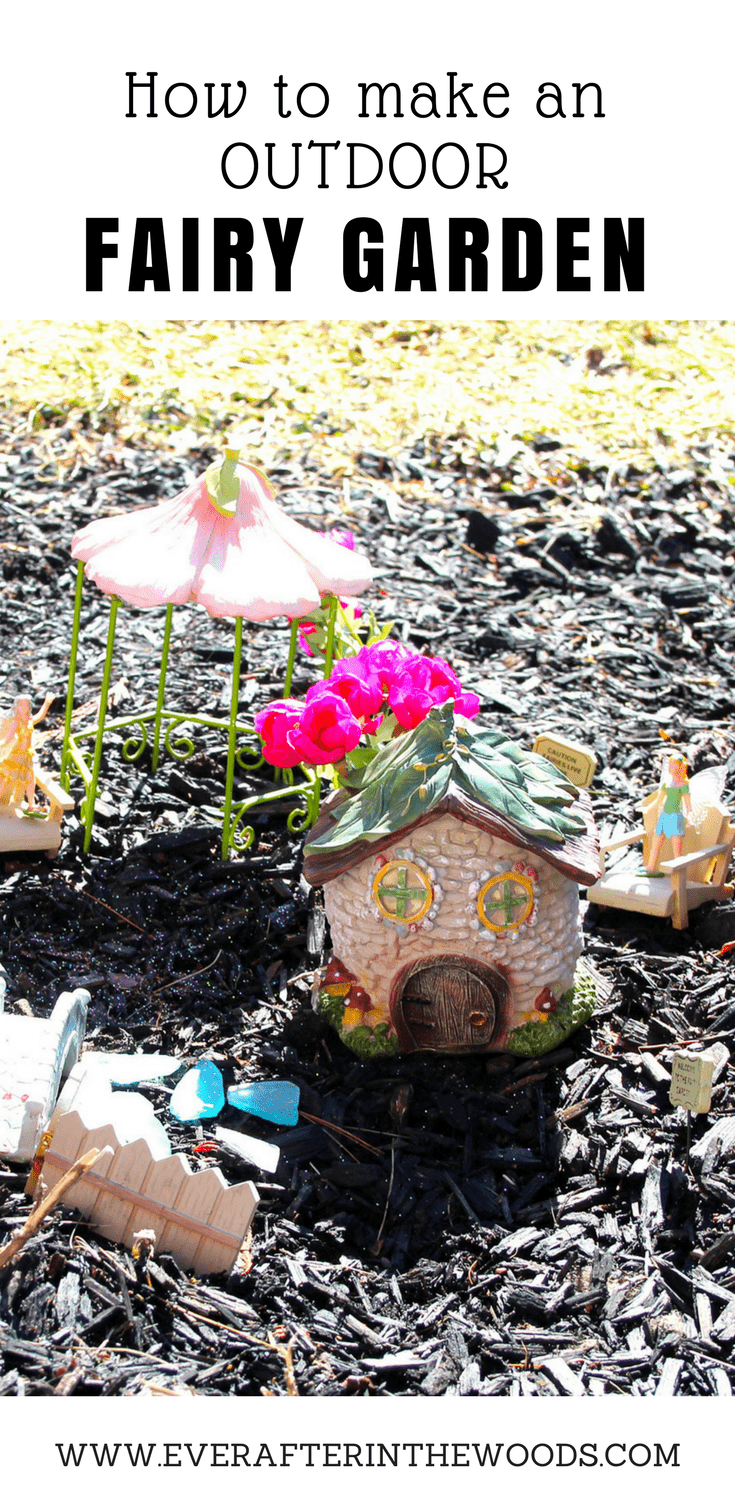 How to Make a Fairy Garden - Ever After in the Woods